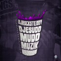 Mudd Muzik mixtape cover art