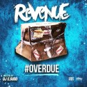 Revenue - Overdue mixtape cover art