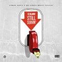 Still Servin mixtape cover art