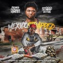 Strap Da Fool & Mexico Rann - Mexico Strapped mixtape cover art