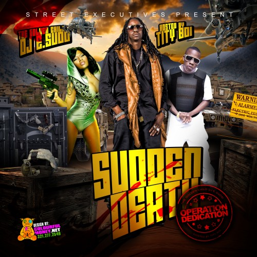 DJ E.Sudd - Sudden Death (Hosted By Tity Boi) Mixtape