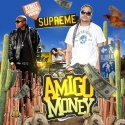 Supreme - Amigo Money (Hosted By Jadakiss) mixtape cover art