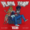 Tigo B - Playa Trap mixtape cover art