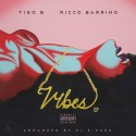Tigo B & Ricco Barrino - Vibes EP mixtape cover art