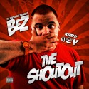 Bez - The ShOutOut mixtape cover art