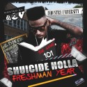 Shuicide Holla - Freshman Year mixtape cover art