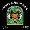 Slim D - Stained Glass Window mixtape cover art