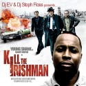 Young Shank - Kill The Irishmen mixtape cover art