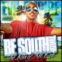 Be South #12: The Root Of All Evil (Hosted By Ludacris) mixtape cover art