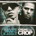 Drake & J. Cole - Cream Of The Crop mixtape cover art