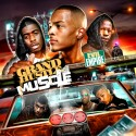 Grand Hustle Muscle mixtape cover art