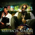 Rick Ross - Maybach Season mixtape cover art