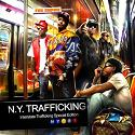 N.Y. Trafficking (Special Edition) mixtape cover art