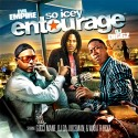 So Icey Entourage mixtape cover art
