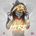 Gee Money - I'm Still Here mixtape cover art