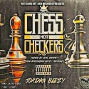 Jordan Beezy - Chess Not Checkers mixtape cover art