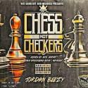 Jordan Beezy - Chess Not Checkers mixtape cover art