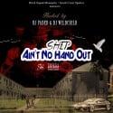 Shep - Ain't No Handouts mixtape cover art