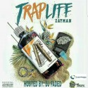 Zayman - Trap Life mixtape cover art
