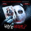 Tha Joker - Why So Serious? mixtape cover art