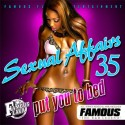 Sexual Affairs 35 (Put You To Bed) mixtape cover art