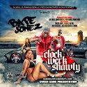 Bape Jonez - Clock Werk Shawty (Hosted By Calico Jonez) mixtape cover art