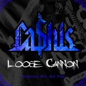 Ca$his - Loose Cannon mixtape cover art