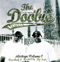 Doobie Brothas - Mixtape Vol. 1 (Hosted By Crooked I) mixtape cover art
