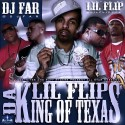 Lil Flip - King Of Texas mixtape cover art