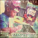 Tweek Beatz - Barz Only mixtape cover art