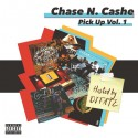 Chase N. Cashe - Pick Up mixtape cover art