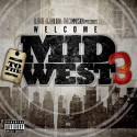 Welcome To The Midwest 3 mixtape cover art