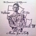 Welcome To The Midwest IV (Hosted By Machine Gun Kelly) mixtape cover art