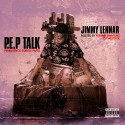 Jimmy Lennar - P.E.P. Talk  mixtape cover art