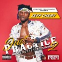 Just Practice 2 (Hosted By Jeff Chery) mixtape cover art