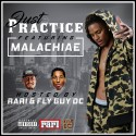 Just Practice (Hosted By Malachiae) mixtape cover art