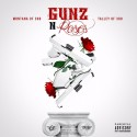 Montana Of 300 & Talley Of 300 - Gunz N Roses mixtape cover art
