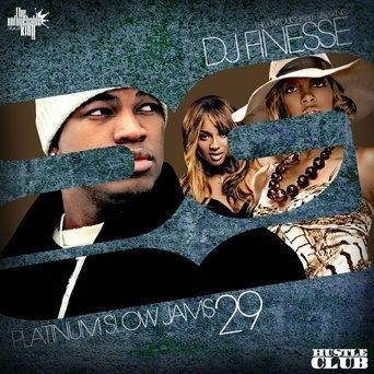 Platinum Slow Jams 29 - DJ Finesse