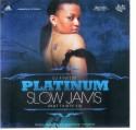 Platinum Slow Jams, Part 36 mixtape cover art