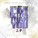 Wes Fif - I'm Better Than You mixtape cover art