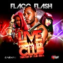 Live From The Club (Hosted By Flo-Rida) mixtape cover art