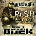 P.U.S.H. (Hosted By Young Buck) mixtape cover art