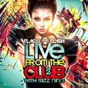 Live From The Club (Hosted By Mizz Nina) mixtape cover art