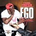 Young Fresh - Ego Trippin mixtape cover art