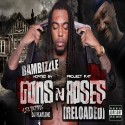 Bambizzle - Gunz N Roses Reloaded mixtape cover art