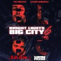 Bright Lights Big City 6 mixtape cover art