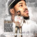 Gee Major - Handicap Parking mixtape cover art