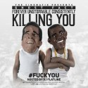 Ghost Fact - Forever Unstoppable Consistently Killing You (F*ck You) mixtape cover art
