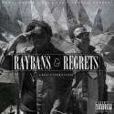 J-Real & Yung Citizen - Raybans & Regrets mixtape cover art