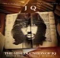 JQ - The Miseducation Of JQ mixtape cover art